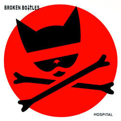 "Broken Bottles ""Hospital"" 2xLP"