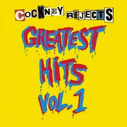 "Cockney Rejects ""Greatest Hits Vol. 1"" LP"