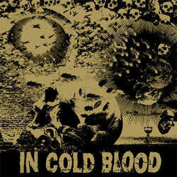 "In Cold Blood ""Blind The Eyes"" 7"""