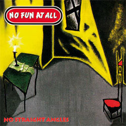 "No Fun At All ""No Straight Angles"" LP"