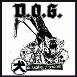 "D.O.G. ""Declaration Of Genocide"" 7"""