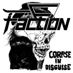 "Faction ""Corpse In Disguise"" 12"""