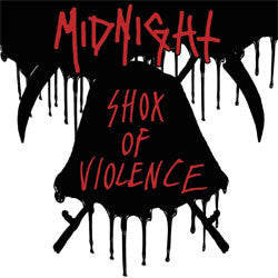 "Midnight ""Shox Of Violence"" 12"""