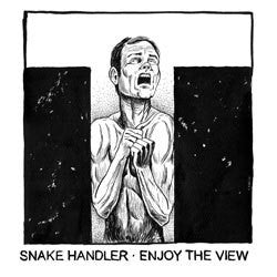 "Snake Handler ""Enjoy The View"" 7"""