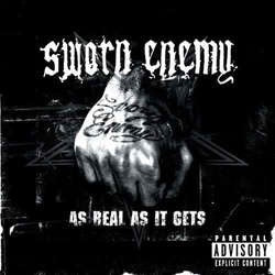 "Sworn Enemy ""As Real As It Gets"" LP"