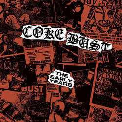 "Coke Bust ""The Early Years"" LP"