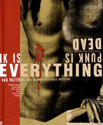 "Bryan Ray Turcotte ""Punk Is Dead Punk Is Everything"" Book"