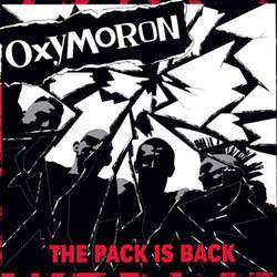 "Oxymoron ""The Pack Is Back"" LP"