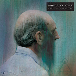 "Goodtime Boys ""What's Left To Let Go"" CD"