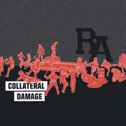 "RA ""Collateral Damage"" CD"