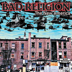 "Bad Religion ""The New America"" LP"