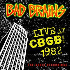 "Bad Brains ""Live AT CBGB 1982"" CD"