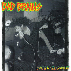 "Bad Brains ""Omega Sessions"" 10"""