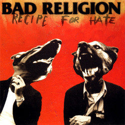 "Bad Religion ""Recipe For Hate"" LP"