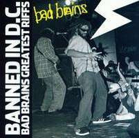"Bad Brains ""Banned In D.C: Bad Brains' Greatest Riffs"" CD"