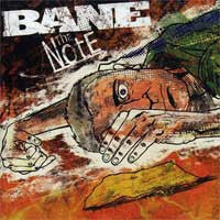 "Bane ""The Note"" CD"