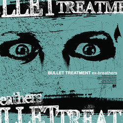 "Bullet Treatment ""Ex-Breathers"" CDep"