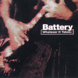 "Battery ""Whatever It Takes"" CD"