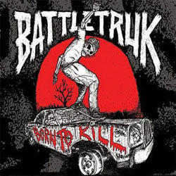 "Battletruk ""Born To Kill"" CD"