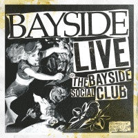 "Bayside ""Live At The Bayside Social Club"" CD"