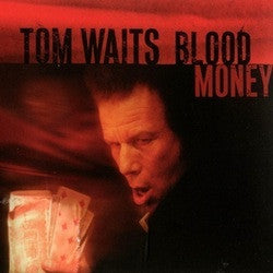 "Tom Waits ""Blood Money"" LP"