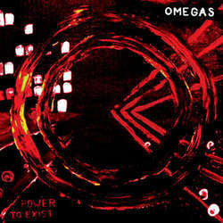 "Omegas ""Power To Exist"" LP"
