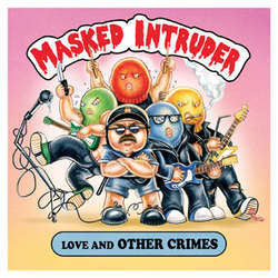 "Masked Intruder ""Love & Other Crimes"" CD"