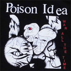 "Poison Idea ""War All The Time"" LP"