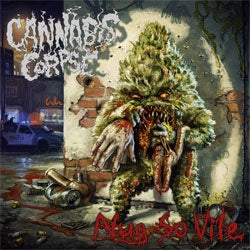 "Cannabis Corpse ""Nug So Vile"" CD"