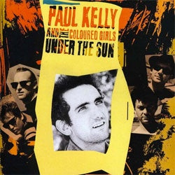 "Paul Kelly And The Coloured Girls ""Under The Sun"" LP"