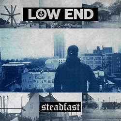"Low End ""Steadfast"" 7"""