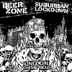 "Beer Zone / Suburban Lockdown ""Kingdom Of The Dead (split)"" CD"