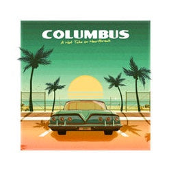 "Columbus ""A Hot Take On Heartbreak"" LP"