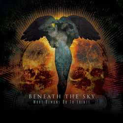 "Beneath The Sky ""What Demons Do To Saints"" CD"