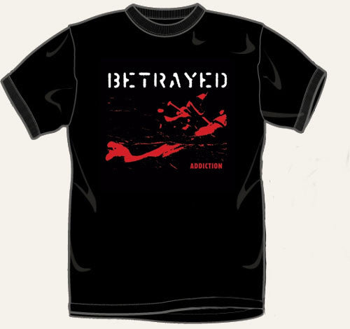 Betrayed Addiction Tshirt