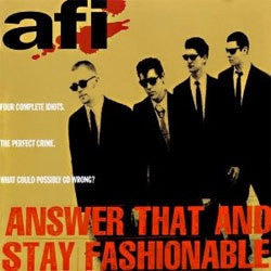 "AFI ""Answer That And Stay Fashionable"" CD"