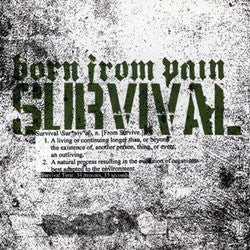 "Born From Pain ""Survival"" CD"