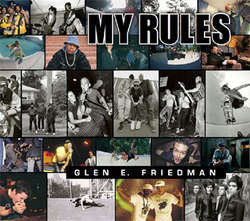"Glen E. Friedman ""My Rules"" Book"
