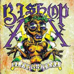 "Bishop ""Bless The Dead"" 7"""