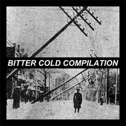 "Various Artists ""Bitter Cold"" 7"""