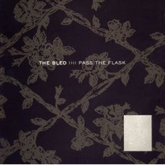 "The Bled ""Pass The Flask"" CD"