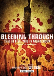 "Bleeding Through ""This Is Live, This Is Murderous"" DVD"