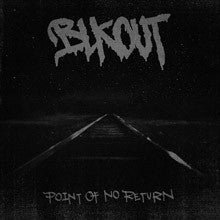 "Blkout ""Point Of No Return"" LP"