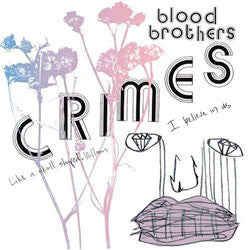 "The Blood Brothers ""Crimes"" LP"