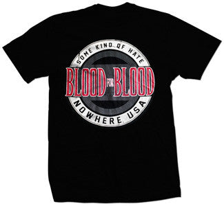 "Blood For Blood ""Nowhere USA"" T Shirt"