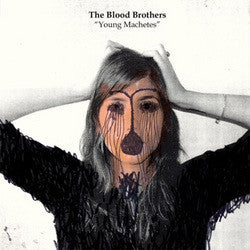 "The Blood Brothers ""Young Machetes"" CD"