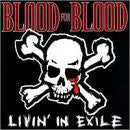 "Blood For Blood ""Livin In Exile"" CD"