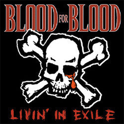 "Blood For Blood ""Livin' In Exile"" 10"""