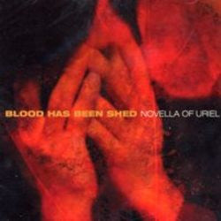 "Blood Has Been Shed ""Novella Of Uriel"" CD"