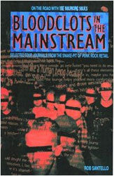 "Rob Santello ""Bloodclots In The Mainstream"" Book"